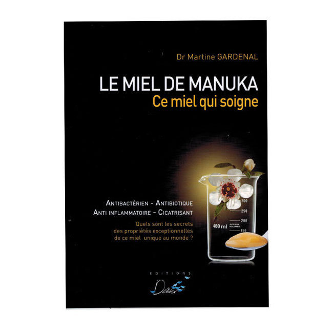 livre miel de manuka du dr gardenal editions deliver. Black Bedroom Furniture Sets. Home Design Ideas
